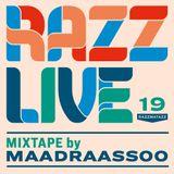 Maadraassoo - Razz Live 2019
