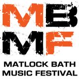 Matlock Bath Music Festival 2018 - Preview Special