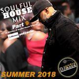 Soulful House Mix Part IX -SUMMER 2018