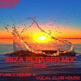 Robbie Redd  'Ibiza Pleaser 2016 Mix'