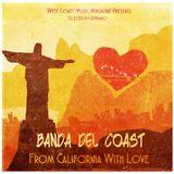 West Coast Music Magazine - From California With Love GranMix Banda del Coast
