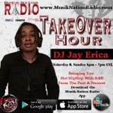 DJ JAY ERICA TAKEOVER HOUR ON MUSIK NATION RADIO (Atlanta)