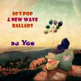 DJ YGO - 80s Pop & New Wave Ballads
