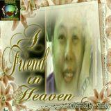 A Friend In Heaven