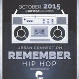 Remember Hip Hop ( Set by Dj Fritz )