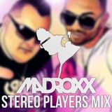 DjMadRoxx - Stereo Players Mix