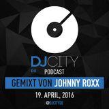 Johnny Roxx - DJcity DE Podcast - 19/04/16