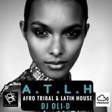 AFRO TRIBAL & LATIN HOUSE