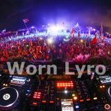 Special Mix for Tomorrowland by Worn Lyro