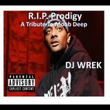 R.I.P. Prodigy - A Tribute To Mobb Deep