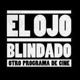 El Ojo Blindado #181 (25/08/2016)
