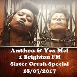 Anthea & Yes Mel Sister Crush Special - 18-07-17