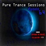 Pure Trance Sessions [Episode 64]