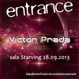Victor Prada - Entrance 015 (28-09-2013)