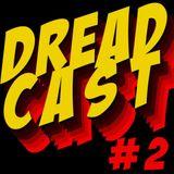 INTERFERENCIA SS - DREAD CAST #2