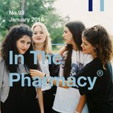 In The Pharmacy #93 - January 2016