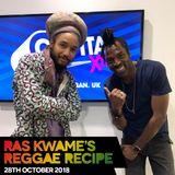 Reggae Recipe - 28/10/18 (Reggae / Dancehall / Bass / Bashment / Afrobeats)