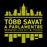 Több Savat a Parlamentbe