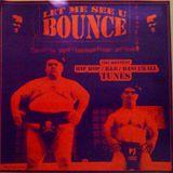 Dj D-Nice - Let Me See U Bounce