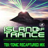Island Of Trance 2012 - Tek-tonic Recaptured Mix