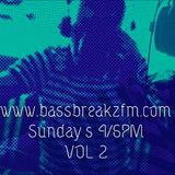 Ray Baker- The BassbreakzFM Sessions Vol 2