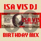 Isa Vis 50th birthday mix