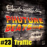 Phuture Beats Show #23 by Traffic @ Kos.Mos.Music.Lab. 19.03.15.