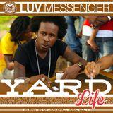 Luv Messenger - Yard Life 5
