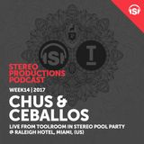 WEEK14_17 Chus & Ceballos Live from Toolroom In Stereo Pool Party @ Raleigh Hotel, Miami, (US)