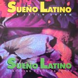 Sueno Latino (The Latin Dream)