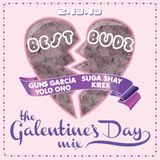 BEST BUDZ - THE GALENTINE'S DAY MIX