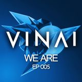 VINAI - We Are 005.