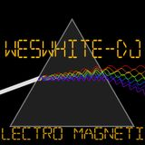 WesWhite-Dj - Electro Magetic (2013)