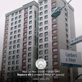 Rapture 4D [Lambert & Yoko EP Special] - 1st November 2017
