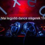 Mai legjobb dance slágerek 19 ( mixed)