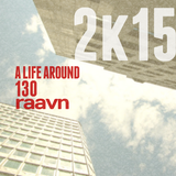 A Life Around 130 (Promo Spring / Summer 2015)