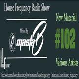 HF Radio Show #102 - Masta-B