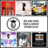 Irie Jams Show Rock & Groove Episode 0220