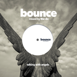 BOUNCE 12, talking with angels