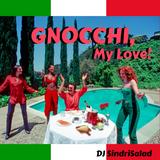 GNOCCHI, MY LOVE!