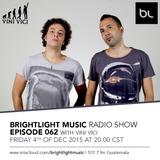 #062 BrightLight Music Radio Show with Vini Vici [Guest Mix]
