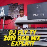2019 R&B Mix - Explicit