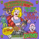 Genevan Heathen & Arnaud D present Don't Sleep on This! The Music of Elm Street mixed by DVNO