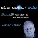 The SoulShakers Show with Kevin O'Brien - Starpoint Radio - Saturday 17 March 2017