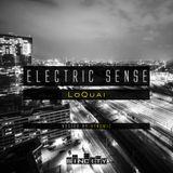 Electric Sense 020 (August 2017) [Guestmix by LoQuai]