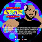DJ YUNG MILLI -- PRESENTS -- ADDICTIVE VOL IX