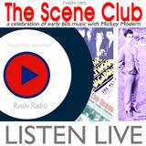 1960s SCENE CLUB  PT1 - w - Mickey Modern