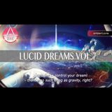 Lucid Dreams Vol.7