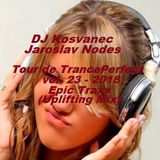 DJ Kosvanec & Jaroslav Nodes - Tour de TrancePerfect vol.23-2018 (Uplifting Mix)
