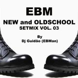 Dj Guidao (EBMan) - NEW and OLDSCHOOL EBM (3) (Angst Radio - 08-07-14)